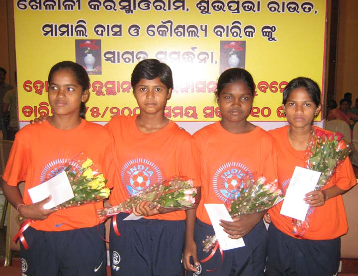 Orissa`s international u-14 girl footballers (L to R) <b>Kaushalya Barik, Subhaprabha Rout, Karishma Oram and Mamali Das </b> get felicitation in Bhubaneswar on <b>May 9, 2009.